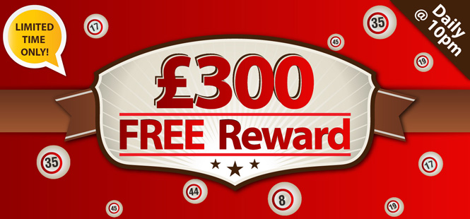 £300 FREE Reward & MORE!