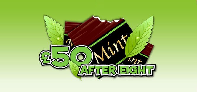Daily £50 After Eight Jackpot!