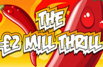 The £2Mill Thrill – NOW EVEN HOTTER!