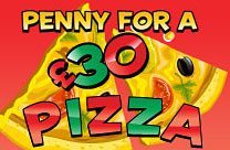 Penny for a £30 Pizza